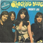 Shocking Blue - Mighty Joe